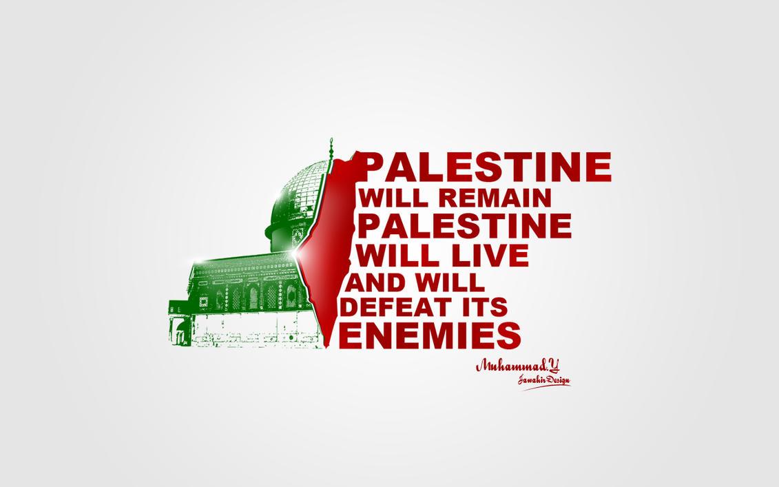 Palestine will live by muhammadibnabdullah