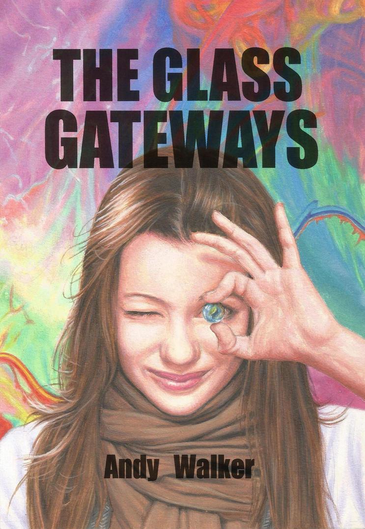 THE GLASS GATEWAYS by Herbarianband