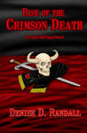 Rise of the Crimson Death Novel by Tigershark06
