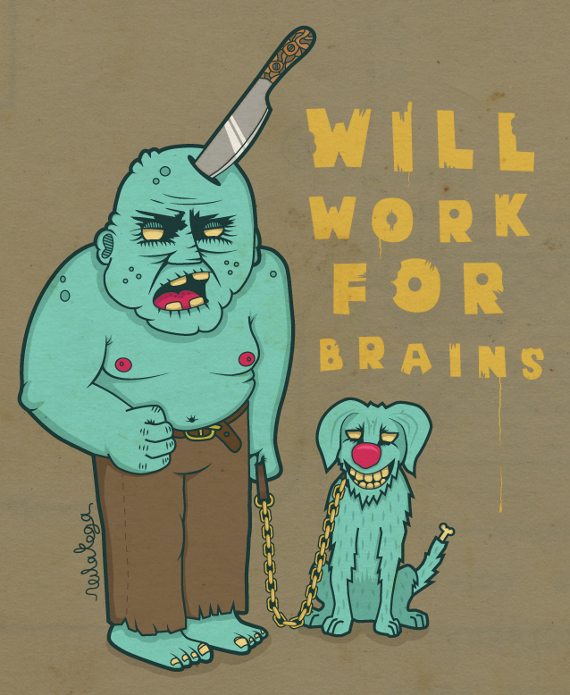 http://fc08.deviantart.net/fs70/f/2010/153/c/5/will_work_for_brains_by_neilakoga.jpg