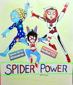 Spider Power (Special Gift for Alvaxerox)