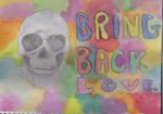 Bring Back Love