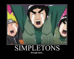 Simpletons Motivational Poster by KuniaShazune