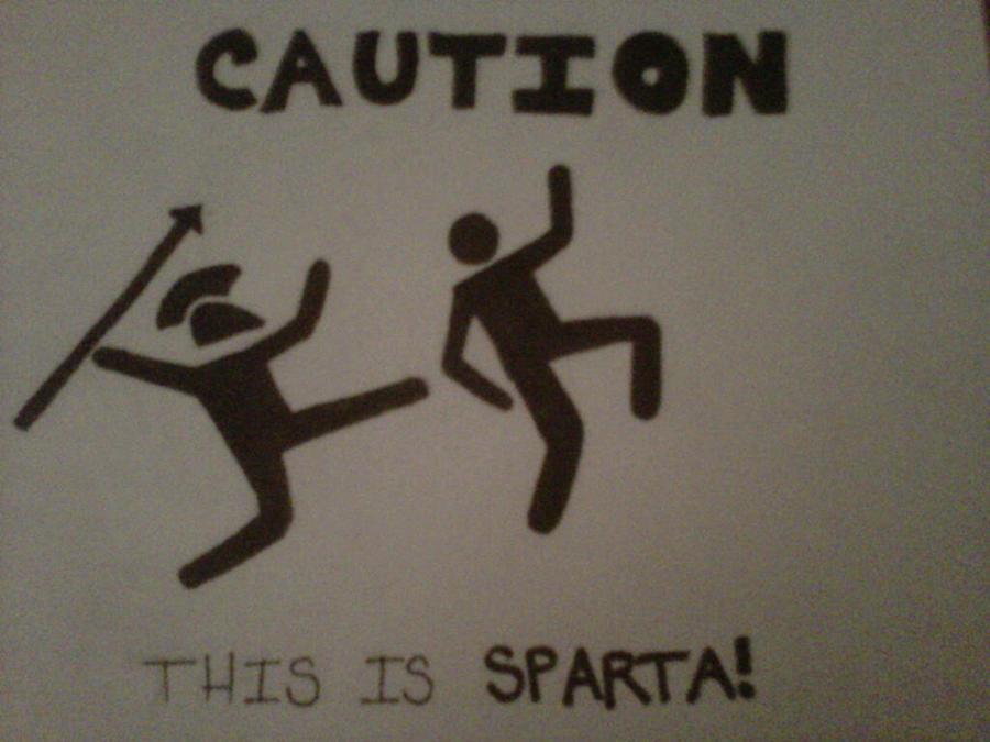 Sparta Caution Sign By Shadowedserenity On Deviantart