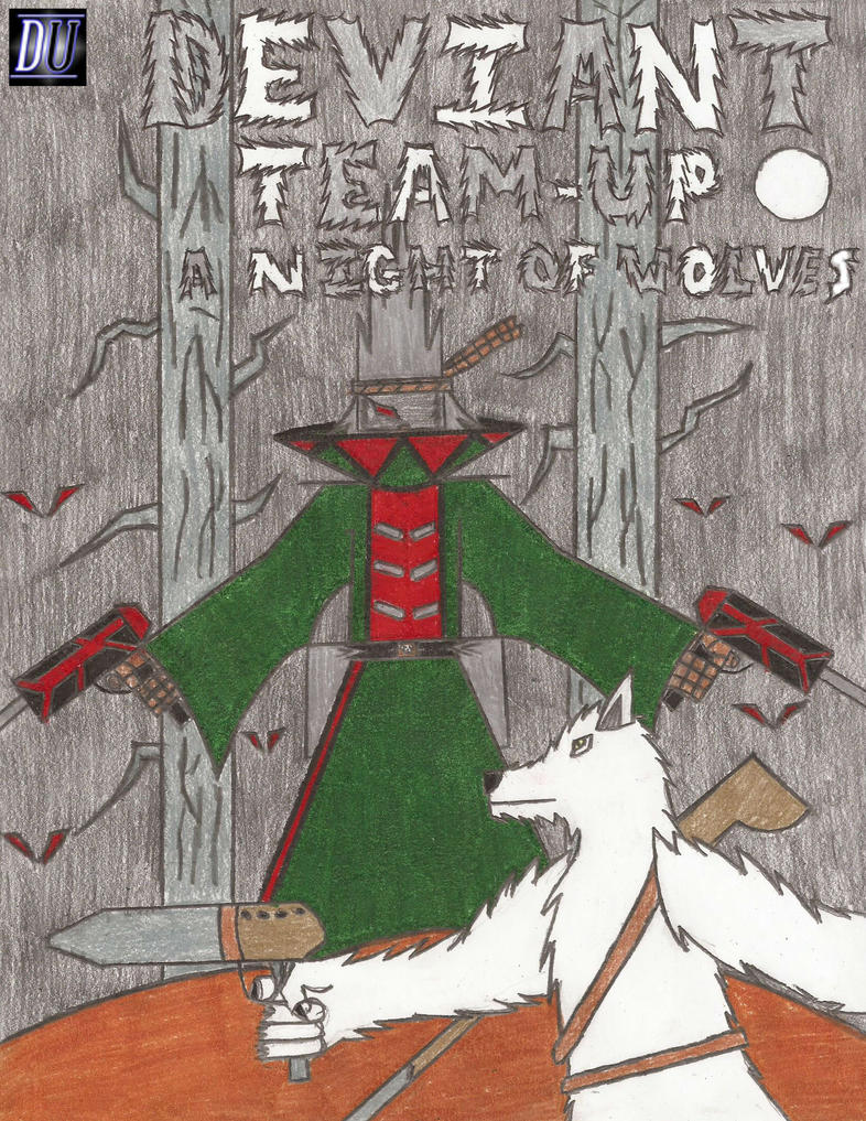 DU: Deviant Team-Up: A Night of Wolves by Zorzathir