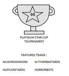 Platinum Star Cup Tournament by piotr182xx