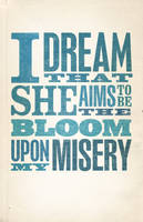 The Bloom Upon My Misery by goodmorningvoice