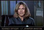 Science Officer Jennifer Aniston