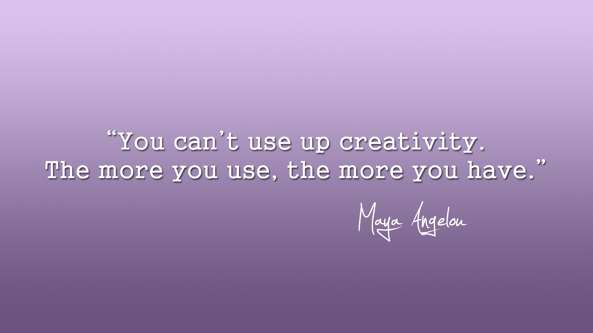 quote wallpaper maya angelou creativity by eablevins