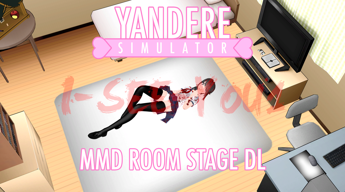 Yandere simulator mmd stage yandere chan room dl by i for Bedroom decorating simulator