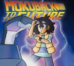 MokuBack To The Future
