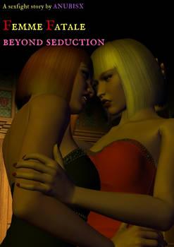 Femme Fatale - Beyond Seduction