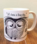 It's been a long day - sleepy owl mug FOR SALE! by InkyDreamz