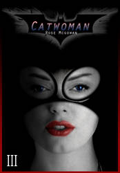 Rose Mcgowan as Catwoman by KittieVampire