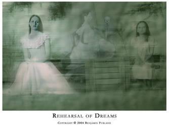 Rehearsal of Dreams V