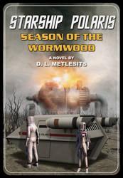 Starship Polaris - Season of the Wormwood cover by thefirstfleet