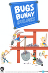 Bugs Bunny Builders Fanmade Poster