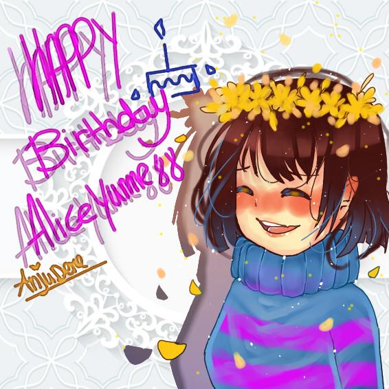 Happy Birthday AliceYume88 by AnjuDere