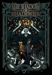 the shadow of Shadeweir by breath-art