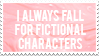 I always fall for fictional characters [Stamp] by oAyna