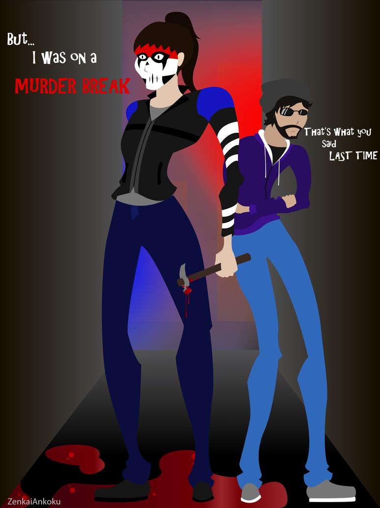 Ryan's Murder Break by ZenkaiAnkoku
