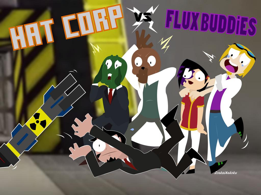 Hat Corp vs Flux Buddies by ZenkaiAnkoku