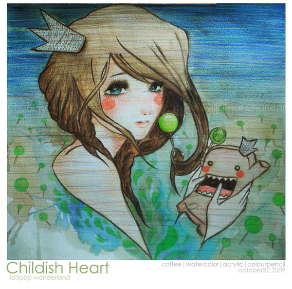 CHILDISH HEART