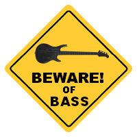 Beware of Bass