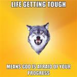 Life getting tough