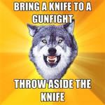 Knife To A Gun Fight