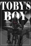 Toby's Boy by Mothboss