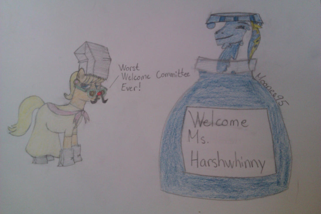 Ms. Harshwhinny's worst welcome ever by Moones95