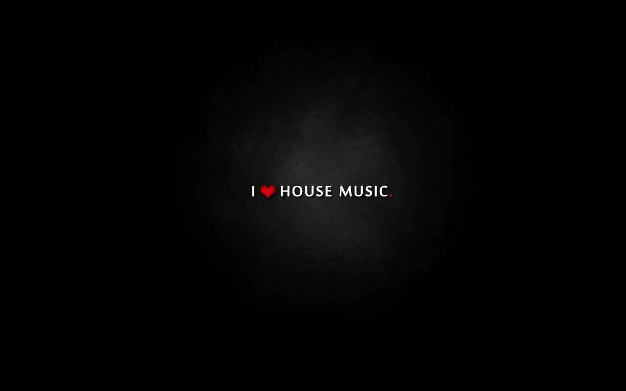 I love house music by snaquenet on deviantart for House music 2009