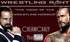 Wrestling Rant Banner v.3 by CreamCrazy