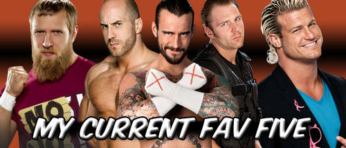 WRESTLING BANNERS: 30. Current Fav Five by CreamCrazy