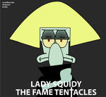 The Fame Tentacles