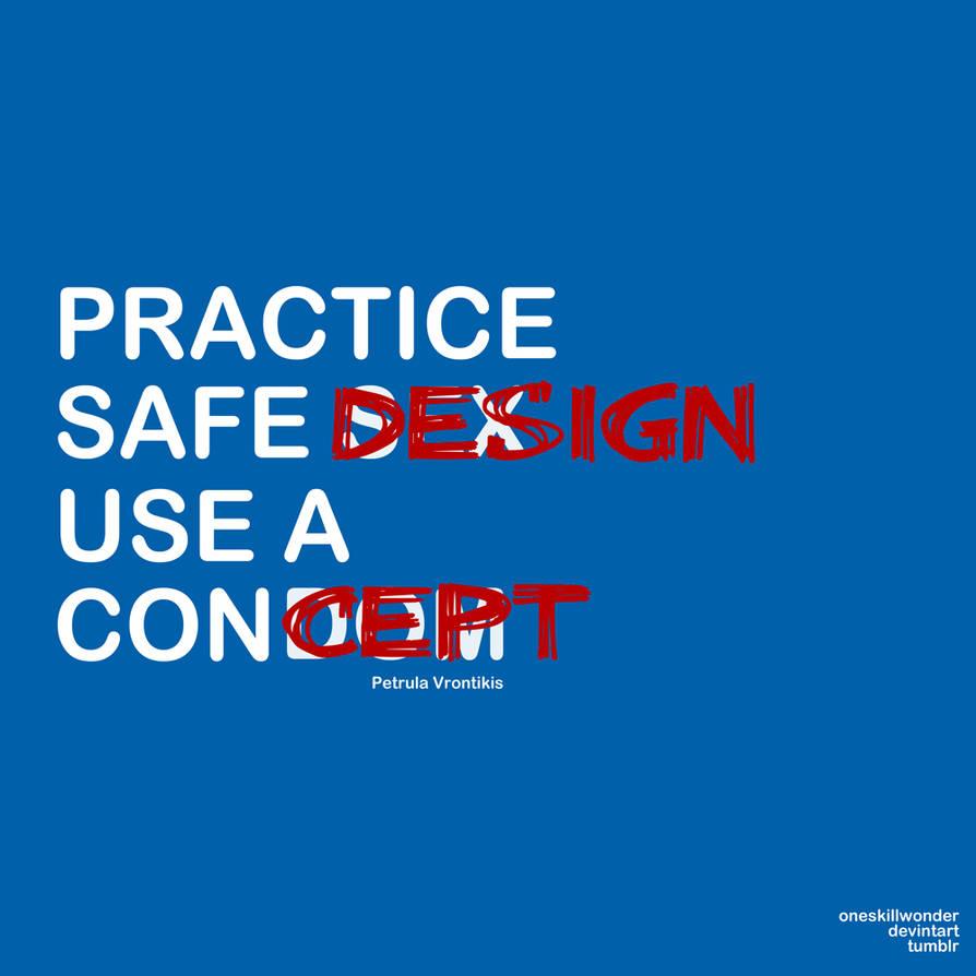 Practice Safe Design
