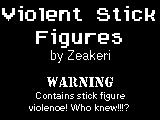 Violent Stick Figures by Zeakari