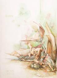 Earn It. by nebulafire