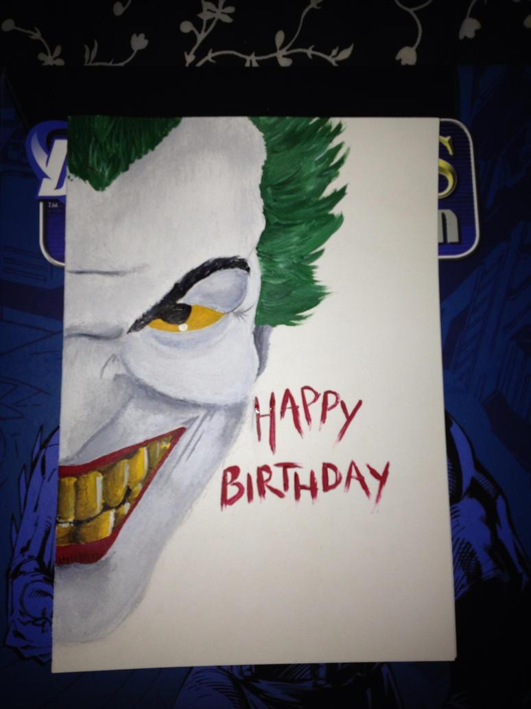 Joker birthday card by Sarsie09 on DeviantArt
