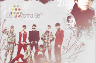 Do U Wanna Be? Block B. by AiriStar
