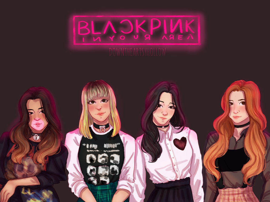 Blackpink in your area by downtheartsyhollow on DeviantArt