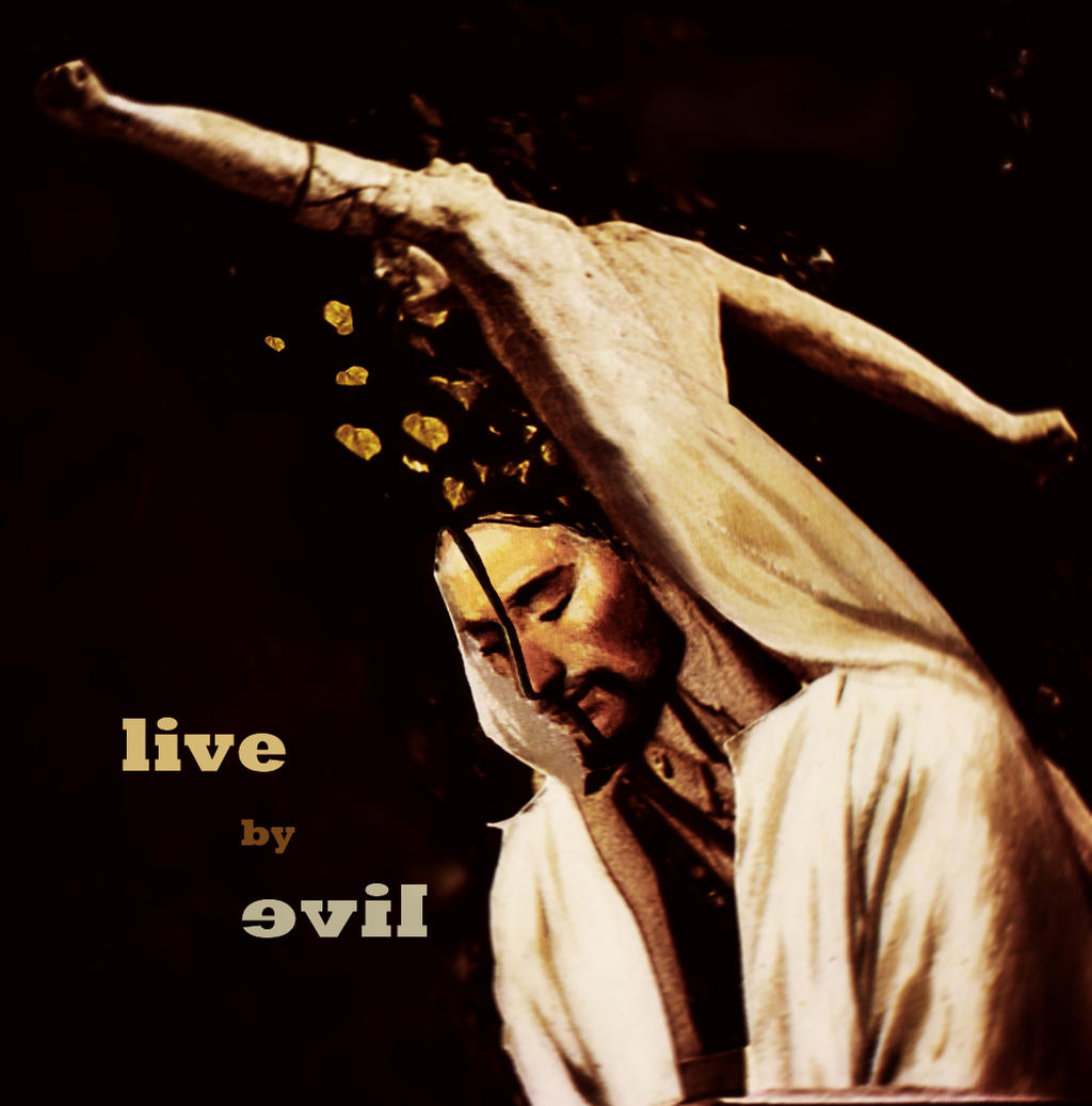 live-by-evil's Profile Picture