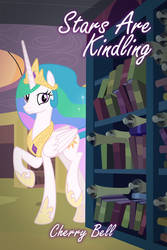 Stars Are Kindling Cover by RBDash47