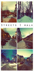Streets I walk by triola