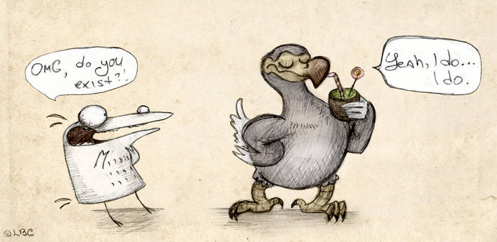 As alive as a dodo.