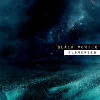 Black Vortex - Submersed cover art