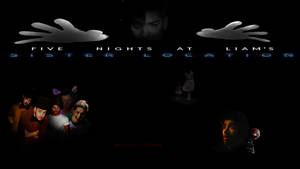 Five Nights at Liam's - Sister Location - POSTER