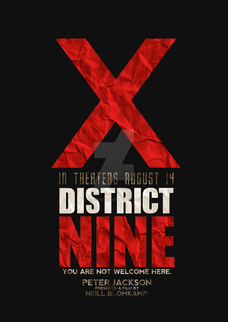 District 9 Typographic Poster by XxX-SXE-XxX
