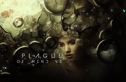 Plague of Mind V2 by LotusVEater